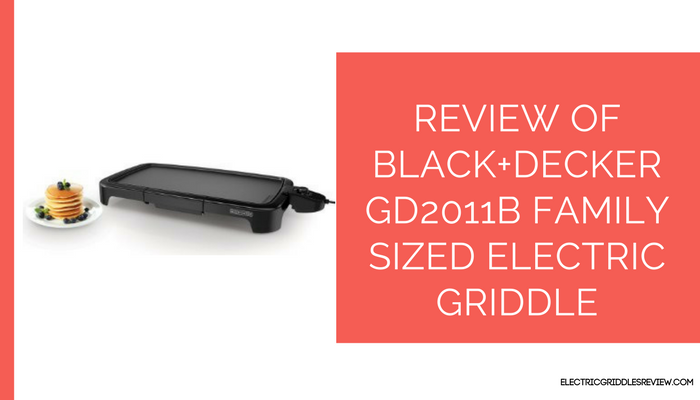 BLACK+DECKER GD2011B Family Sized Electric Griddle