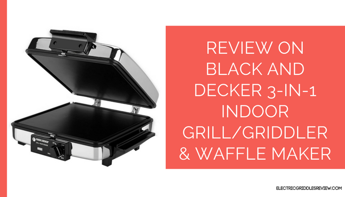 Black and Decker Compact NONSTICK 3-In-1 Indoor Grill/Griddler & Waffle Maker