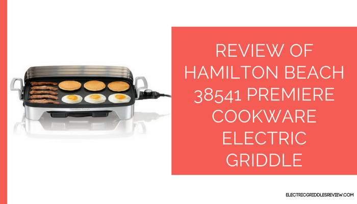 Hamilton Beach 38541 Premiere Cookware Electric Griddle