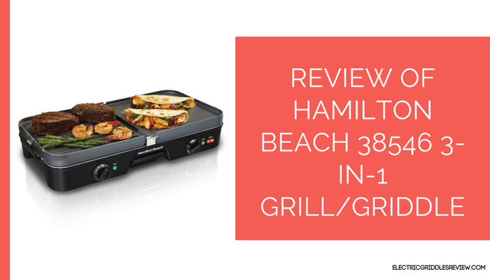 Hamilton Beach 38546 3-in-1 GrillGriddle Feature