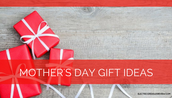 Looking for the Best Mother's Day Gift?